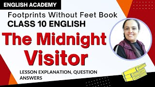 The Midnight Visitor Class 10 Footprints without feet Chapter 3 Explanation, Difficult words