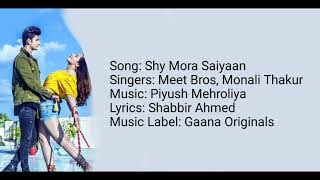 Shy Mora Saiyaan Lyrics | Meet Bros ft. Monali Thakur | Manjul Khattar | Shy Mora Saiyaan Full song