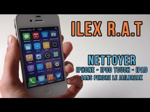 ILEX R.A.T - Nettoyez votre iPhone. iPod touch. iPad sans le restaurer. garder le Jailbreak