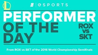Performer of the Day: 2016 Worlds Semifinals - ROX vs SKT