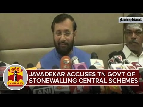 Prakash Javadekar accuses Tamil Nadu Government of stonewalling Central Schemes - Thanthi TV