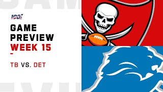 Tampa Bay Buccaneers vs Detroit Lions Week 15 NFL Game Preview