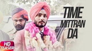 Latest Punjabi Song 2017 | Teaser | Time Mittran Da | Hapee Boparai | Releasing On 17 June 2017