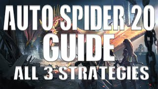 Spider 20 Auto Guide (all 3 main strategies covered)