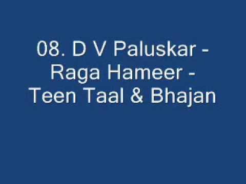 D V Paluskar - Raga Hameer - Teen Taal & Bhajan