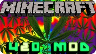 Weed mod showcase! | 420 Sub special!