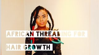 download lagu African Threading For Hair Growth gratis