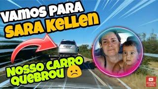 SARA KELLEN ESTAMOS A CAMINHO + NOSSO CARRO QUEBROU - Família Chicletinho Ep.368