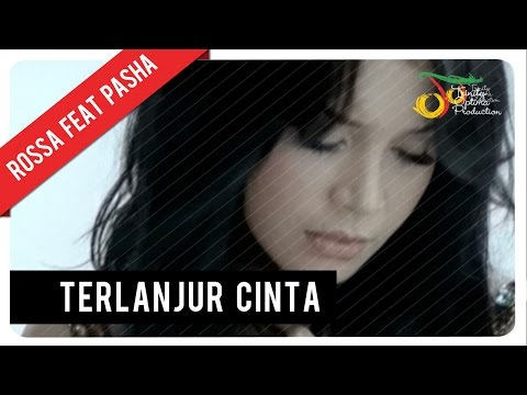 Rossa Feat. Pasha - Terlanjur Cinta (with Music) | VC Trinity