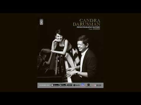 Download  Candra Darusman Feat Andien - Pengungkapan Hatimu  Audio Gratis, download lagu terbaru