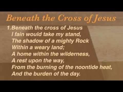 Beneath the Cross of Jesus (Presbyterian Hymnal #183)