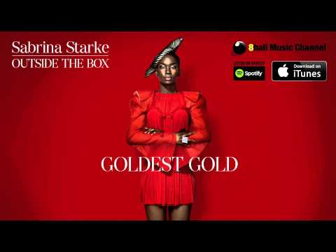 Sabrina Starke - Goldest Gold (Official Audio)