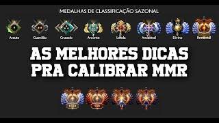 AS MELHORES DICAS PRA CALIBRAR MMR DOTA 2