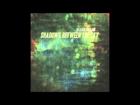 Buckethead - Shadows Between The Sky