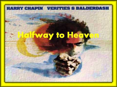 Harry Chapin - Halfway to Heaven