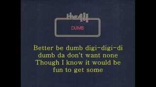 Watch 411 Dumb video