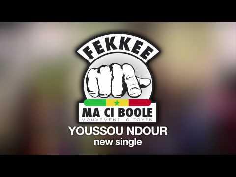 fekke maci bole - Youssou NDOUR