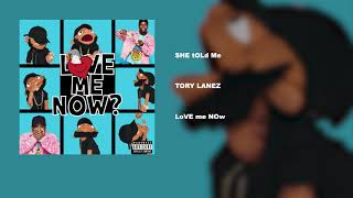 Tory Lanez - SHE tOLd Me