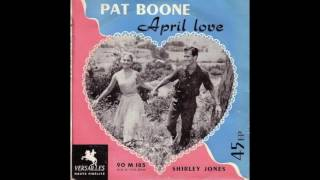 Watch Pat Boone April Love video