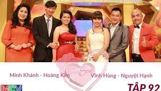 Vĩnh Hùng - Nguyệt Hạnh Và Minh Khánh - Hoàng Kim | VỢ CHỒNG SON | Tập 92 | 150510
