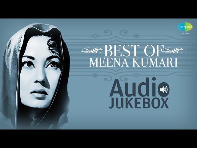 Best Of Meena Kumari Songs - Top Hindi Songs - Old Bollywood Songs - Hits Of Meena Kumari  Vol 1