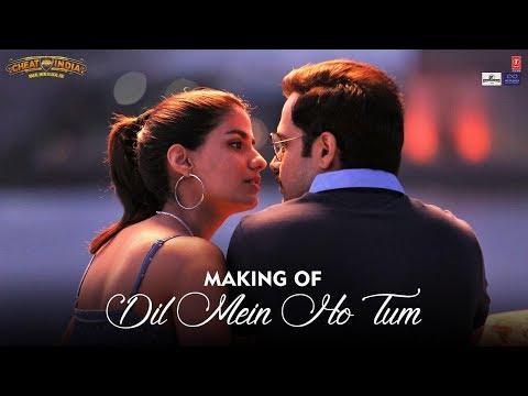 CHEAT INDIA: Dil Mein Ho Tum Making | Emraan Hashmi, Shreya D | Rochak K, Armaan M, Bappi L, Manoj M