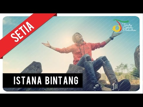 Setia Band - Istana Bintang | Official Video Clip video