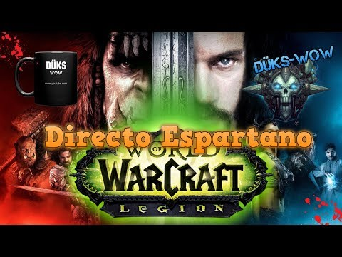 World of Warcraft || Directo  7.3.0