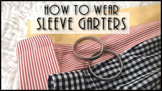 my1928 - How to wear Sleeve Garters