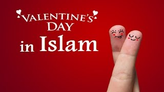 Everyday is Valentine's Day in Islam – Mufti Menk