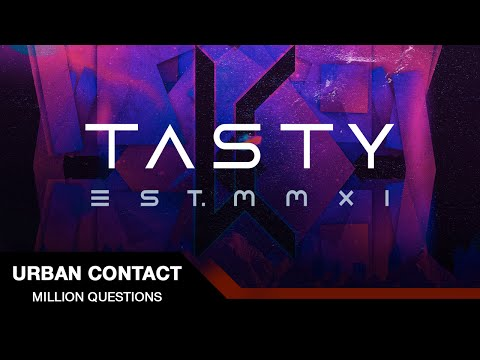 Urban Contact - Million Questions [Tasty Release]