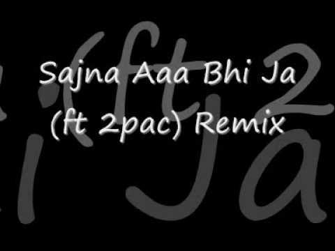 Shibani Kashyap - Sajna Aaa Bhi Ja (ft 2pac) Remix