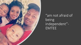 EMTEE - am not afraid of being independent