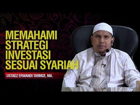 Memahami Strategi Investasi sesuai Syariah - Ustadz Erwandi Tarmizi, MA