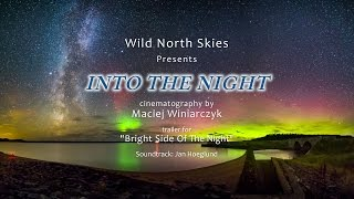 Into The Night 4K