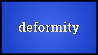 Deformity Meaning
