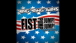 Watch Ying Yang Twins Fist Pump, Jump Jump video