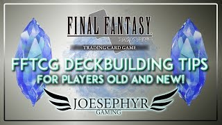 Final Fantasy TCG: Deckbuilding Tips for Players Old and New!