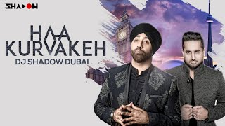 Haa Kurvakeh | DJ Shadow Dubai Official Remix | Jassi Sidhu