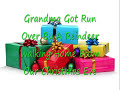 Grandma Got Run Over By A Reindeer Lyrics On Video