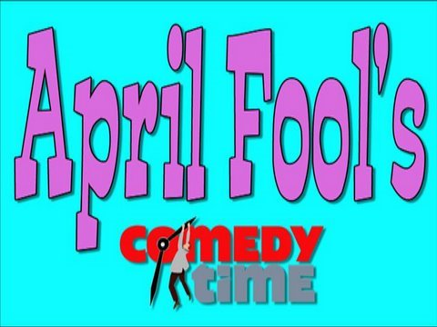 April Fool's Funny - ComedyTime Video