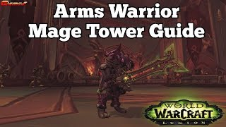 Arms Warrior Mage Tower Guide (World of Warcraft)