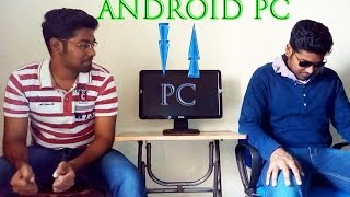 How to convert your PC into ANDROID PC