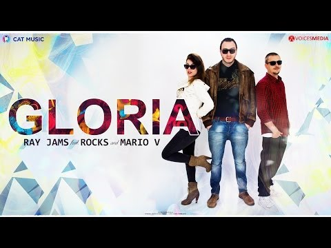 Ray Jams feat. Rocks & Mario V - Gloria (Lyric Video)