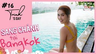Ngọc Trinh - My Day #16   24h Trải Nghiệm Sang Chảnh Tại Bangkok   Thailand Travel