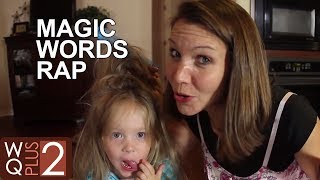 The Magic Words Rap - Please and Thank You from The Wilkinson Quints