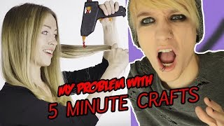My problem with 5-Minute Crafts