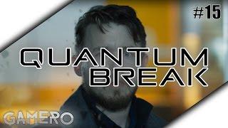 QUANTUM BREAK German #15 - Live Action Episode 2 - Let's Play Quantum Break German