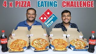4 X PIZZA EATING CHALLENGE | Domino's Pizza Eating Competition | Food Challenge