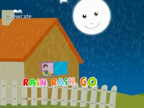 Edewcate english rhymes – Rain rain go away come again another day